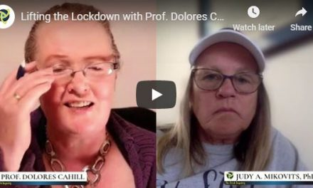 Lifting the Lockdown with Prof. Dolores Cahill, Dr. Judy Mikovit & Dr. Sherri Tenpenny