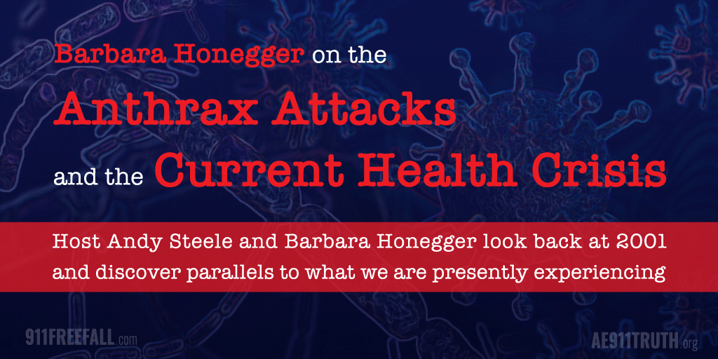 BARBARA HONEGGER ON THE ANTHRAX ATTACKS AND THE CURRENT HEALTH CRISIS