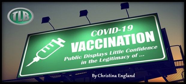 Public Displays Little Confidence in the Legitimacy of a COVID-19 Vaccine
