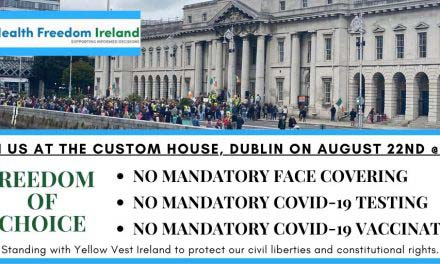 Health Freedom Ireland – Custom House Dublin – August 22nd