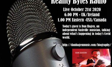 Reality Bytes Radio – October 21st 2020 with Guest Dan HAgen