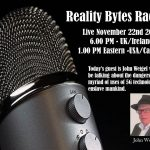 Reality Bytes Radio Live – November 22nd 2020