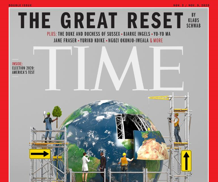 Time Magazine Announces 'The Great Reset' To Usher In World Socialism