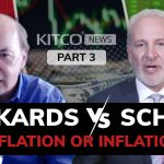 Peter Schiff And Jim Rickards On Inflation, Dollar And Economic Crash