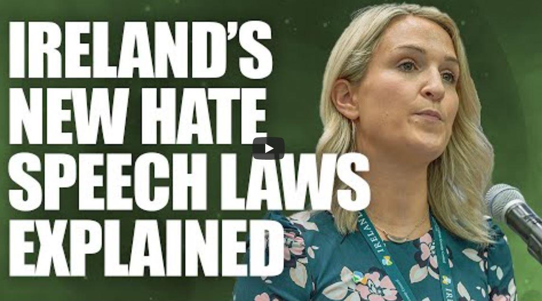 "Ireland's TERRIFYING new ""hate speech"" laws explained | Ben Scallan"