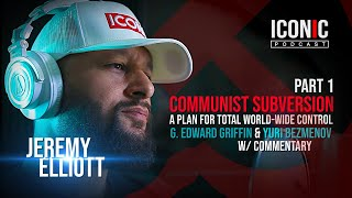 Communist Subversion | A Plan For Total World-Wide Control | Part 1