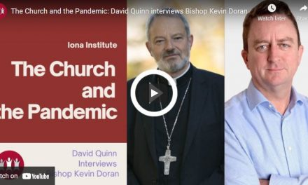 The Church and the Pandemic: David Quinn interviews Bishop Kevin Doran