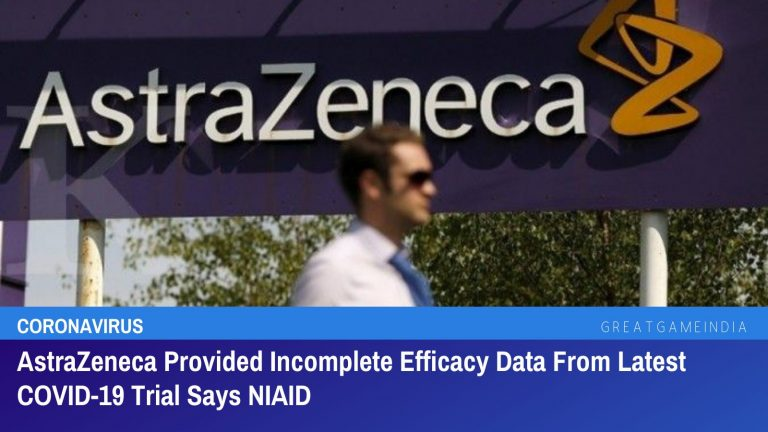 AstraZeneca Provided Incomplete Outdated Efficacy Data From Latest COVID-19 Trial Says NIAID