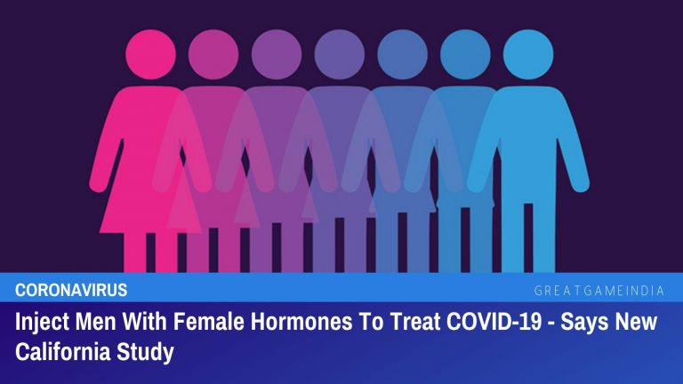 Inject Men With Female Sex Hormones To Treat COVID-19 – Says New California Study