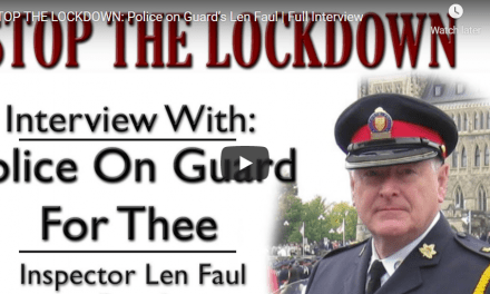 "Video: ""Police On Guard for Thee"": Toronto Police Officers Challenge ""Unconstitutional Public Health Measures"""