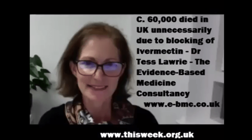 IVERMECTIN BAN: DID HANCOCK SAGE NHS CAUSE 60K UK DEATHS? DR TESS LAWRIE EVIDENCE BASED CONSULTANCY