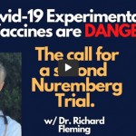 The Covid-19 Experimental Drug Vaccines are DANGEROUS – The Call for a Second Nuremberg Trial