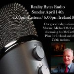 Reality Bytes rasio Live – April 14th 2021 – 1.00pm Eastern / 6.00pm Ireland & UK with Guest Michael McCarthy