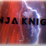 NINJA KNIGHT SHOW – 31