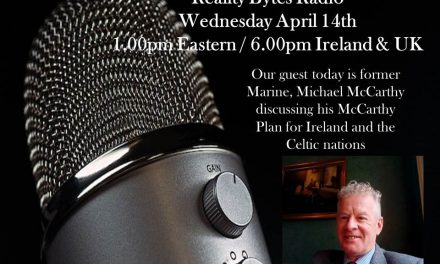 Reality Bytes radio Live – April 14th 2021 – 1.00pm Eastern / 6.00pm Ireland & UK with Guest Michael McCarthy