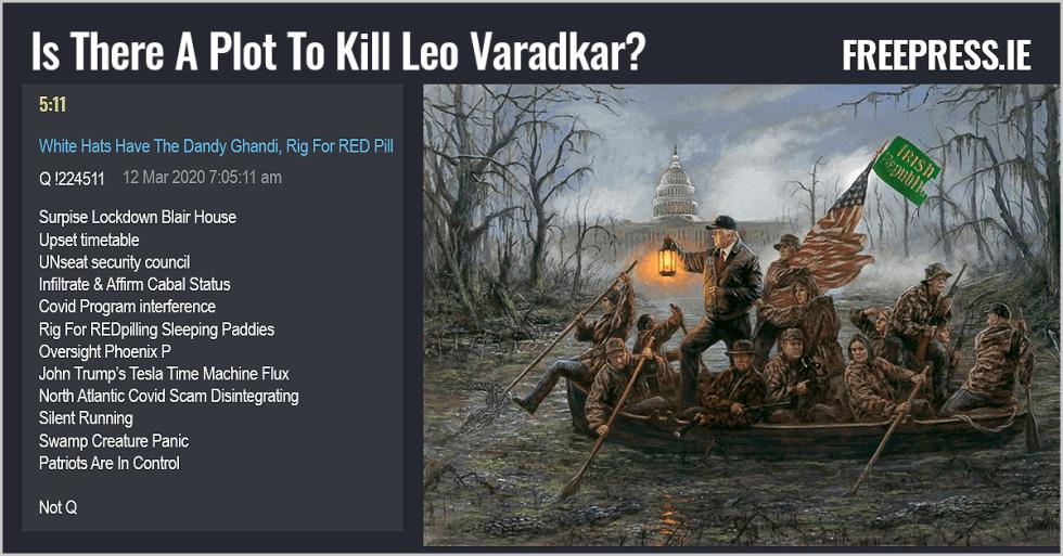 Is There A Plot To Kill Leo Varadkar?