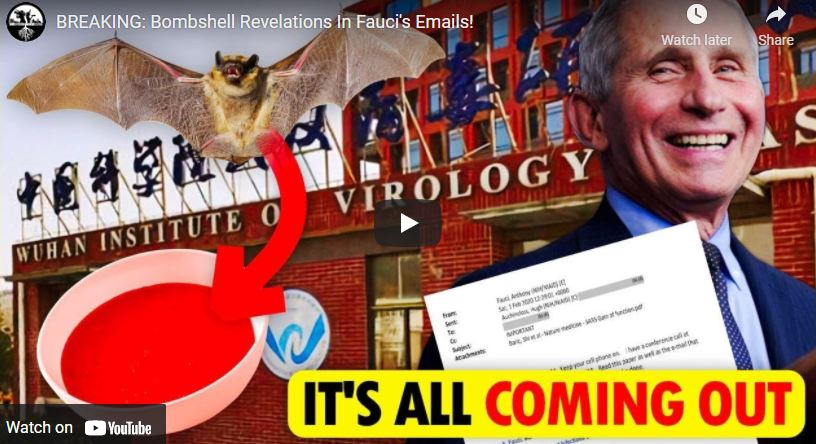 VIDEO : BOMBSHELL REVELATIONS IN FAUCI'S EMAILS!