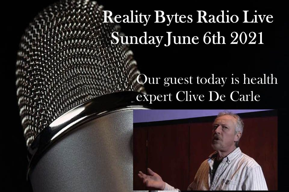 Reality Bytes Radio Live with guest Clive De Carle