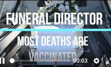 FUNERAL DIRECTOR, I'M LOOKING AFTER THE TERRIBLE MISTAKE, MOST DEATHS ARE VACCINATED