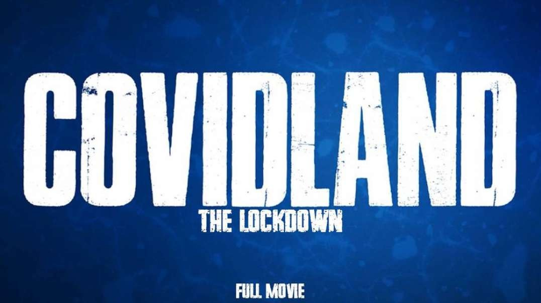 COVIDLAND movie : The Lockdown