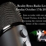 Reality Bytes Radio live with our Irish Guest Grand torino – October 17th 2021